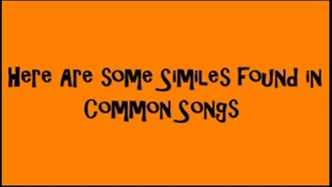 Thumbnail for entry Similes and Metaphors In Common Music.