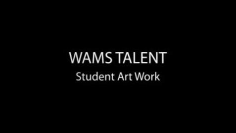 Thumbnail for entry WAMS ART Talent