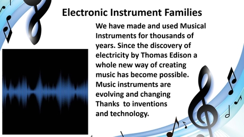Thumbnail for entry Electronic Instruments Family Video