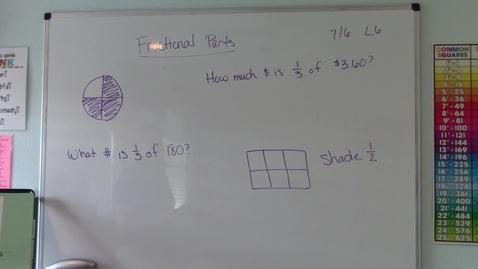 Thumbnail for entry Saxon 7/6 - Lesson 6 - Fractional Parts
