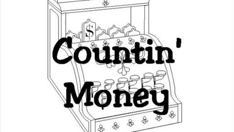 Thumbnail for entry Countin' Money