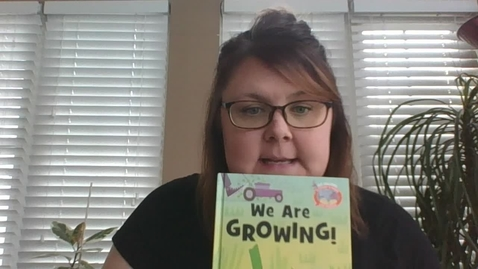 Thumbnail for entry Mrs. Karpus reading We are Growing!