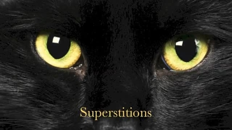 Thumbnail for entry P.7 Natalie Superstitions