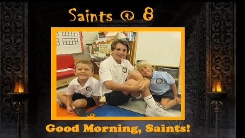 Thumbnail for entry Saints @ 8, October 17, 2017