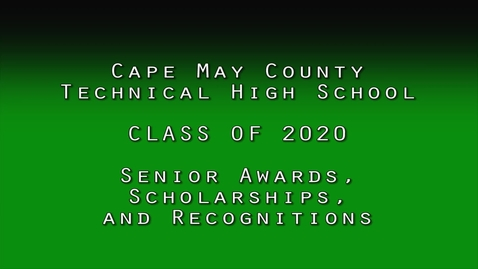 Thumbnail for entry Cape Tech 2020 Senior Awards Presentation