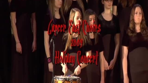 Thumbnail for entry Lapeer East Choir Highlights - Holiday 2009