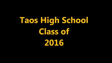 Thumbnail for entry Taos High School  Senior Class of 2015