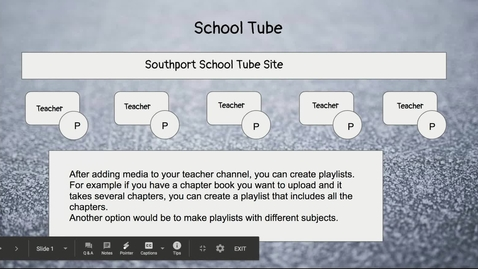 Thumbnail for entry School Tube - Google Slides