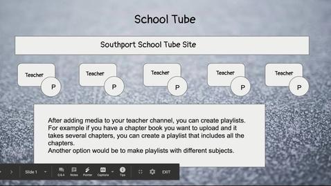 Thumbnail for entry School Tube - Google Slides