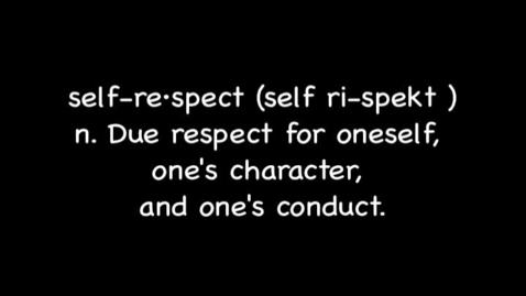 Thumbnail for entry Respect For Self