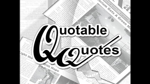 Thumbnail for entry Quotable Quotes - Cartoon Character
