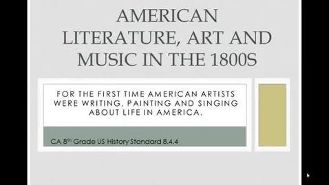Thumbnail for entry American Literature, Art and Music in the 1800s