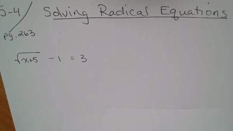 Thumbnail for entry Adv Mth 5-4 (TSW 6) Solving Radical Equations