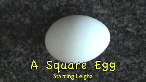 Thumbnail for entry A Square Egg