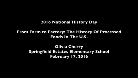 Thumbnail for entry Farm to Factory: The History of Processed Food in the US