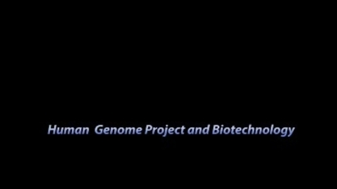 Thumbnail for entry Human Genome Project and Biotechnology