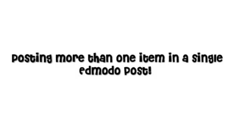 Thumbnail for entry Posting Multiple files to Edmodo