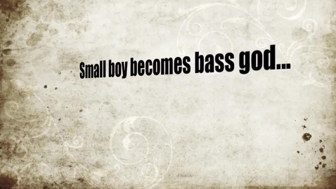 Thumbnail for entry the inspiring true story of how a young boy becomes bass god P.V