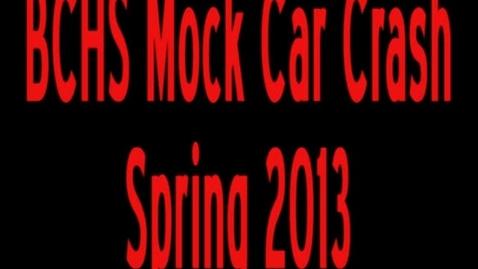 Thumbnail for entry BCHS Mock Car Crash - Presented By: SADD