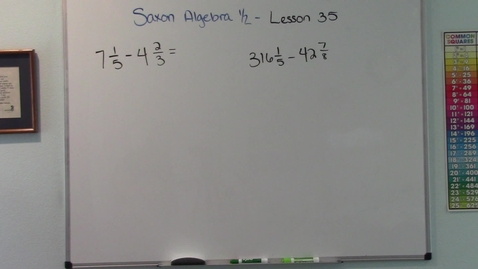 Thumbnail for entry Saxon Algebra 1/2 - Lesson 35 - Subtracting Mixed Numbers