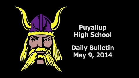 Thumbnail for entry PHS Daily Bulletin 05-09-14