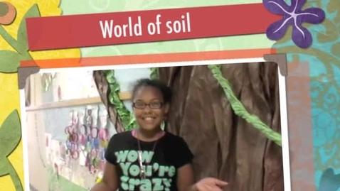 Thumbnail for entry World of Soil