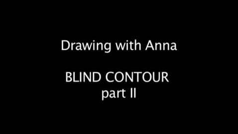 Thumbnail for entry Blind Contour Line Drawing