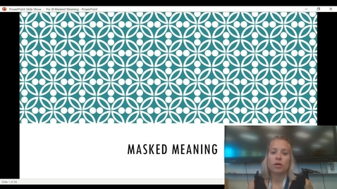 Thumbnail for entry Masked Meaning Video Presentation