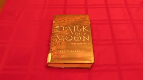 Thumbnail for entry Dark of the Moon, by Tracy Barrett