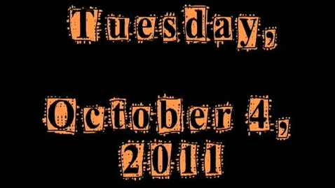 Thumbnail for entry Tuesday, October 4, 2011