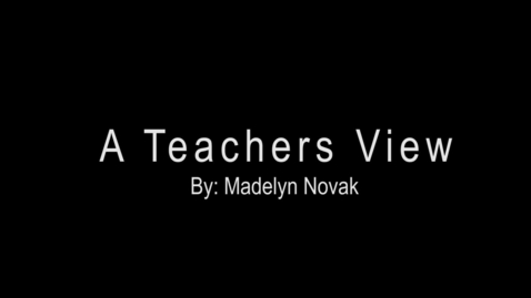Thumbnail for entry A Teachers View