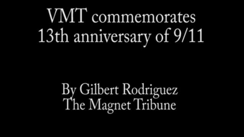 Thumbnail for entry VMT commemorates 13th anniversary of 9/11
