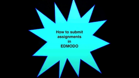 Thumbnail for entry Edmodo: Turning in Assignments Review