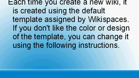 Thumbnail for entry Changing the Look of a Wiki