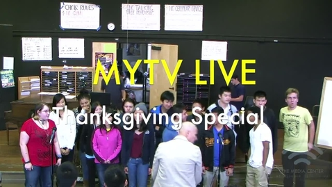 Thumbnail for entry MYTV - MYTV Live: Thanksgiving Special