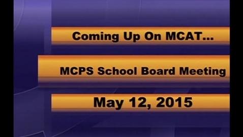 Thumbnail for entry MCPS Board of Trustees Regular Mtg May 12 2015
