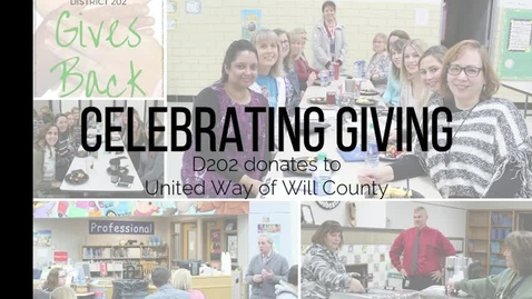 Thumbnail for entry District 202 recognizes United Way of Will County supporters