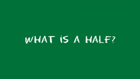 Thumbnail for entry What is a Half? (Learn Fractions #1 of 34)