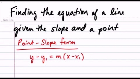 Thumbnail for entry Writing an Equation in Slope-Intercept Form (Given A Slope and A Point)
