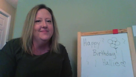 Thumbnail for entry Birthday Message for Hallie