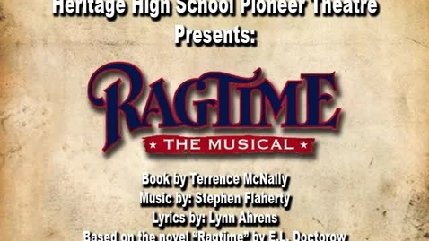 Thumbnail for entry HHS Pioneer Theatre presents: Ragtime The musical: Commercial