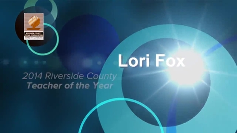 Thumbnail for entry Celebrating Educators 2014:  Lori Fox