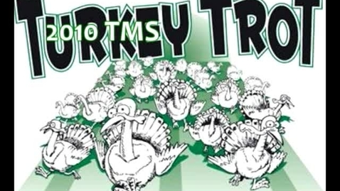 Thumbnail for entry Turkey Trot 2010 - 2011