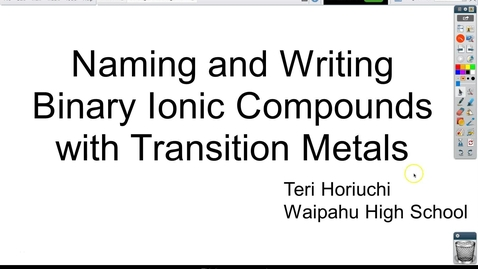 Thumbnail for entry Naming and Writing Binary Ionic Compounds with Transition Metals 2020