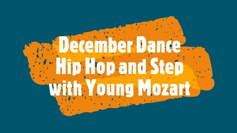 Thumbnail for entry December Dance - Young Mozart