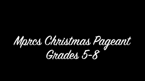 Thumbnail for entry Christmas Pageant Part 3