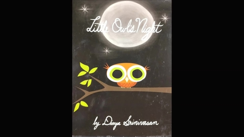 Thumbnail for entry Little Owls Night Read Along