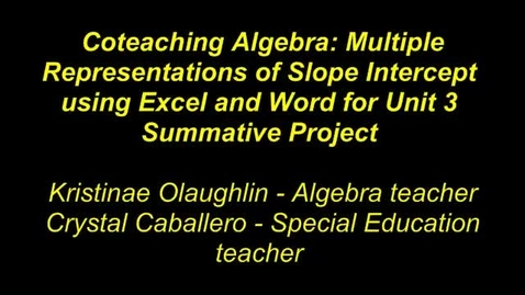 Thumbnail for entry Algebra: Multiple Representations Coteaching Collaboration