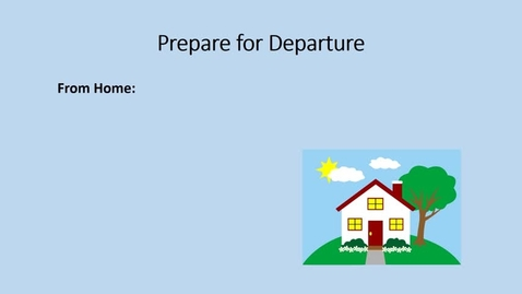 Thumbnail for entry Prepare for Departure
