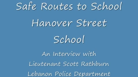 Thumbnail for entry Safe Routes to School Interview